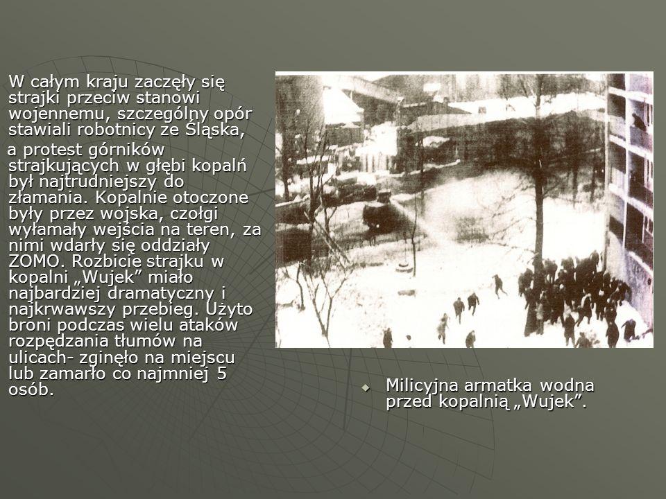 W całym kraju zaczęły się strajki przeciw stanowi wojennemu, szczególny opór stawiali robotnicy ze Śląska,