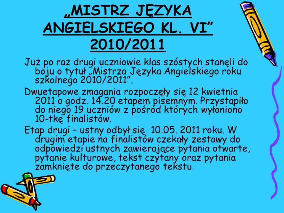 """""""MISTRZ JĘZYKA ANGIELSKIEGO KL. VI 2010/2011"""