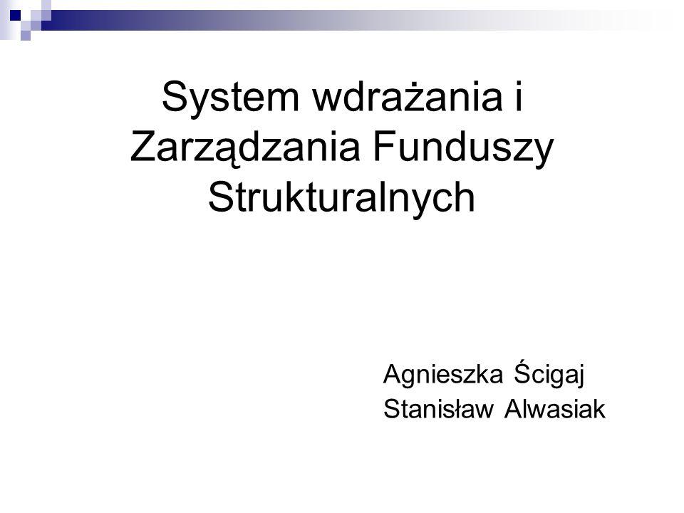 System wdrażania i Zarządzania Funduszy Strukturalnych