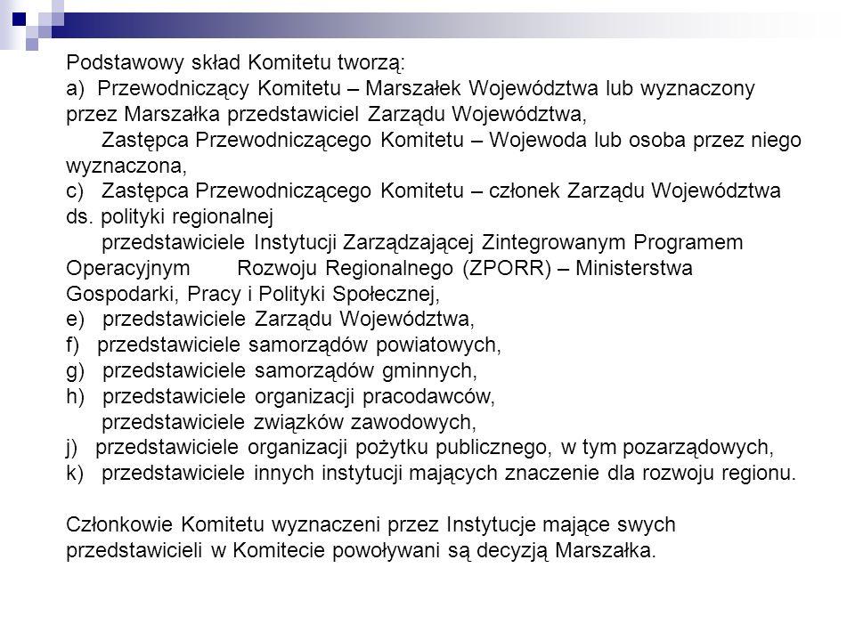 Podstawowy skład Komitetu tworzą: