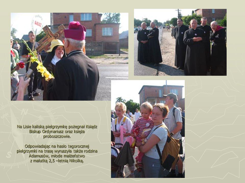 Na Lisie kaliską pielgrzymkę pożegnał Ksiądz Biskup Ordynariusz oraz księża proboszczowie.