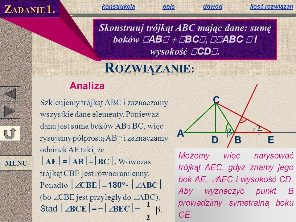 ZADANIE 1. konstrukcja opis dowód ilość rozwiązań.