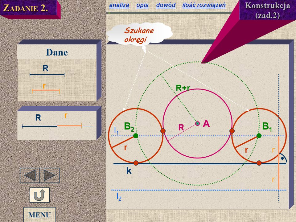 ZADANIE 2. Dane A B2 B1 k Konstrukcja (zad.2) R R+r r r r r R R l1 r r