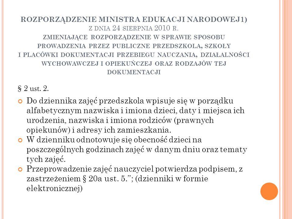 ROZPORZĄDZENIE MINISTRA EDUKACJI NARODOWEJ1) z dnia 24 sierpnia 2010 r