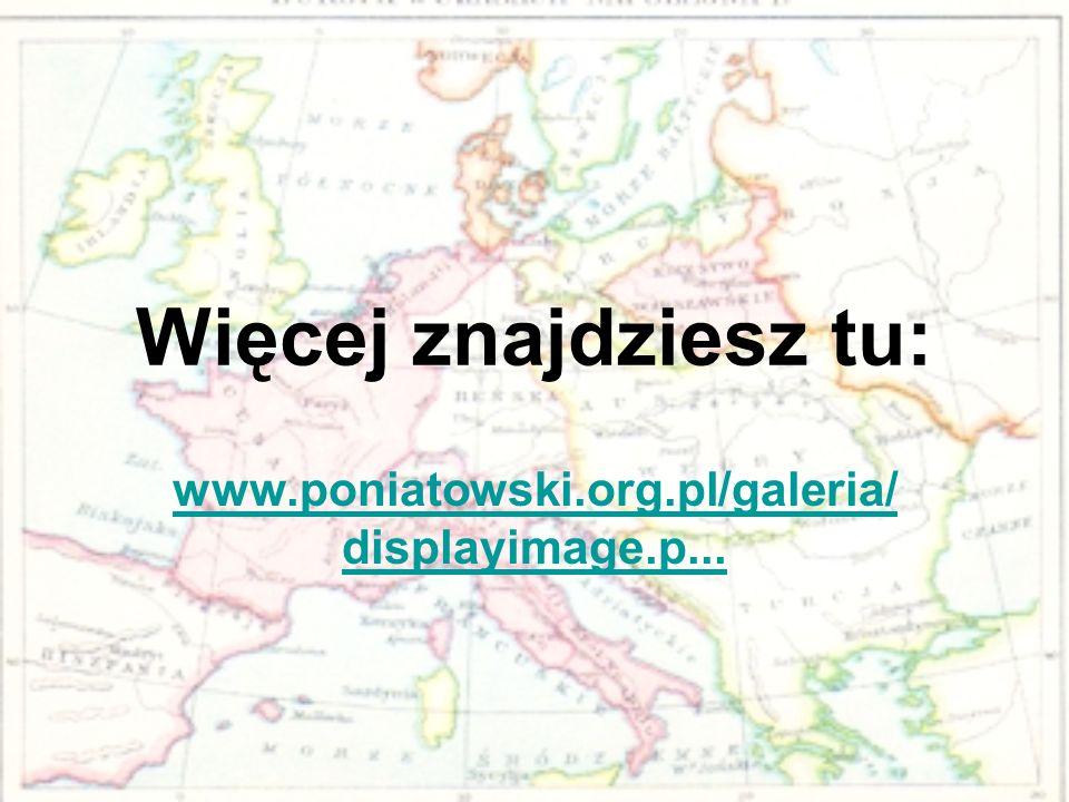 Więcej znajdziesz tu: www.poniatowski.org.pl/galeria/displayimage.p...