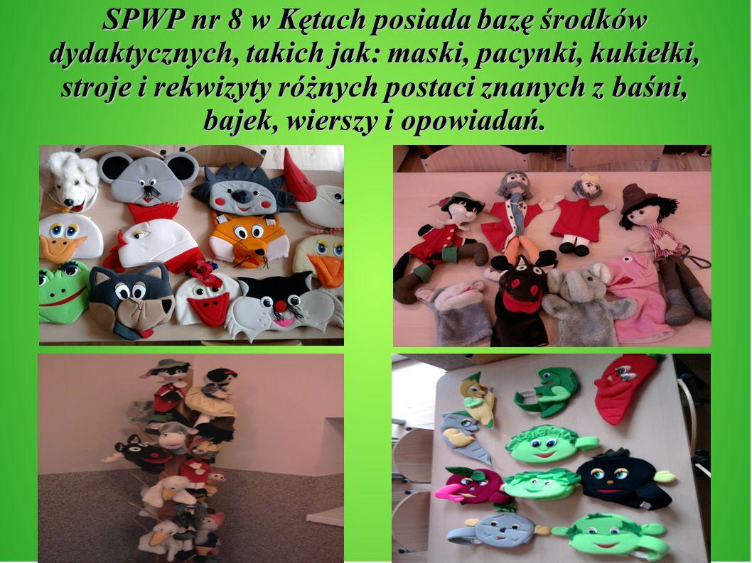 SPWP nr 8 w Kętach posiada bazę środków dydaktycznych, takich jak: maski, pacynki, kukiełki, stroje i rekwizyty różnych postaci znanych z baśni, bajek, wierszy i opowiadań.