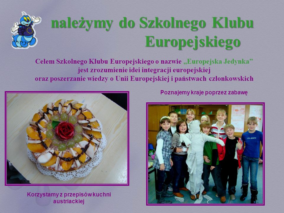 należymy do Szkolnego Klubu Europejskiego