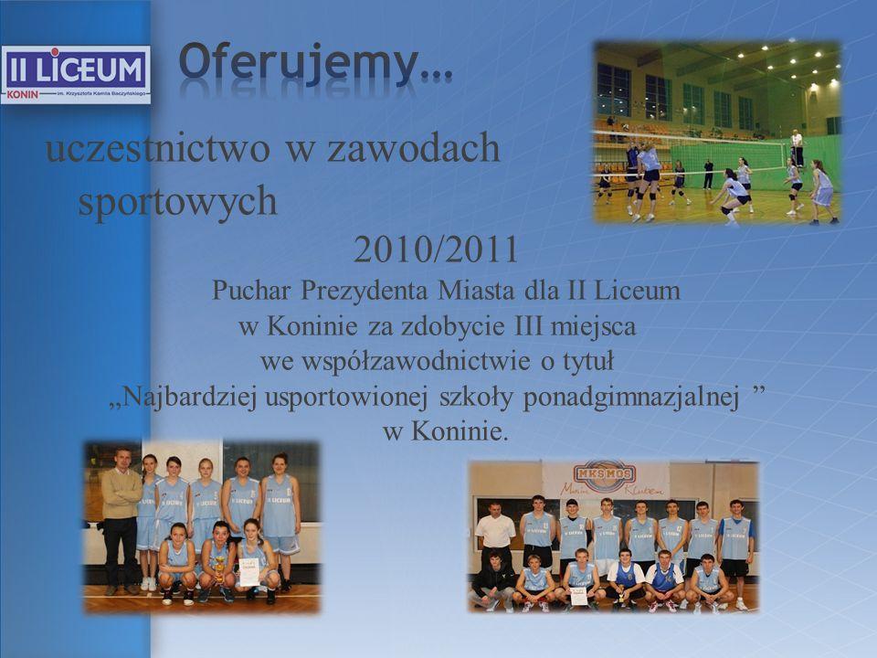 Oferujemy… uczestnictwo w zawodach sportowych