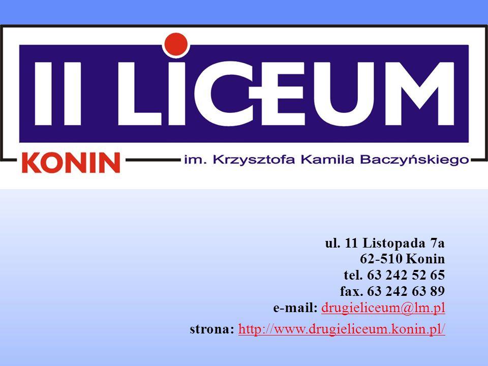 ul. 11 Listopada 7a 62-510 Konin tel. 63 242 52 65 fax