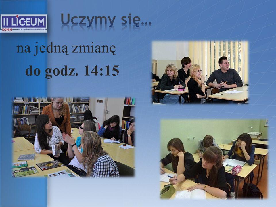 Uczymy się… na jedną zmianę do godz. 14:15