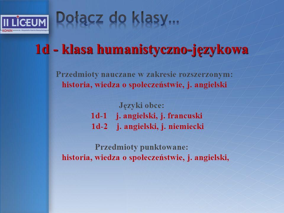 Dołącz do klasy… 1d - klasa humanistyczno-językowa