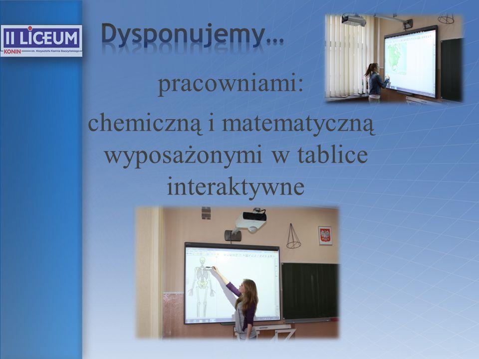 Dysponujemy… pracowniami: chemiczną i matematyczną wyposażonymi w tablice interaktywne
