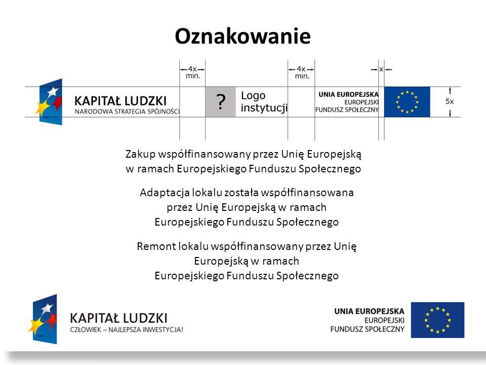 Oznakowanie Zakup współfinansowany przez Unię Europejską