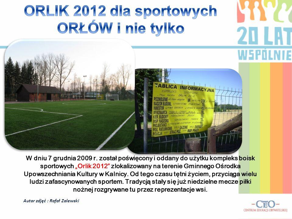 ORLIK 2012 dla sportowych ORŁÓW i nie tylko