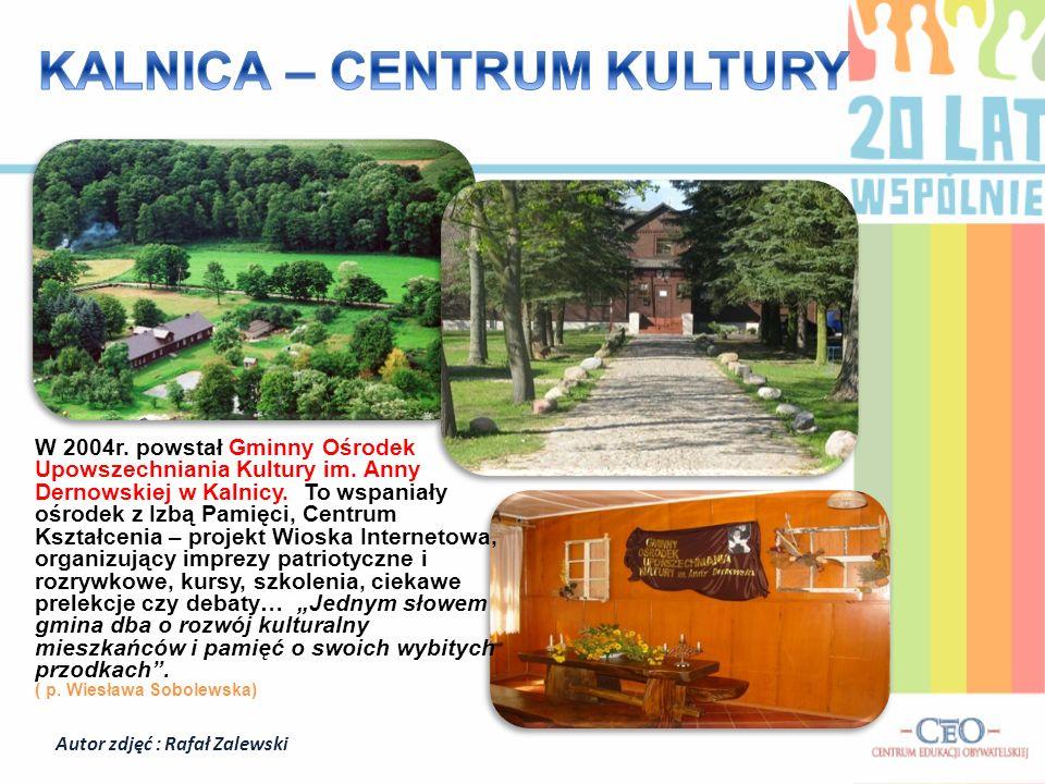 KALNICA – CENTRUM KULTURY Autor zdjęć : Rafał Zalewski