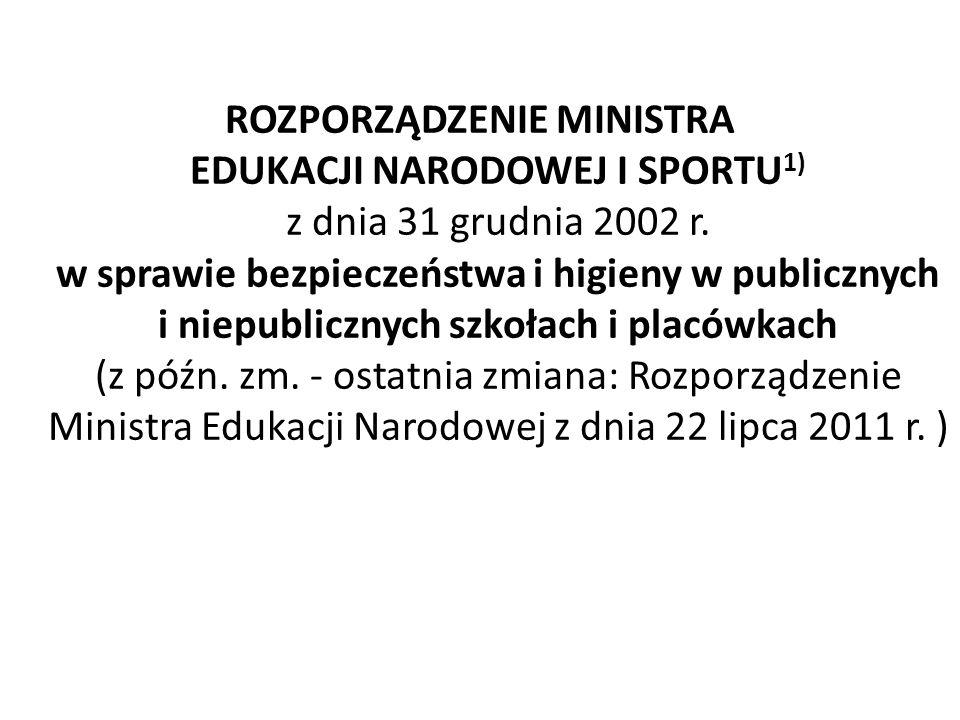 ROZPORZĄDZENIE MINISTRA EDUKACJI NARODOWEJ I SPORTU1) z dnia 31 grudnia 2002 r.