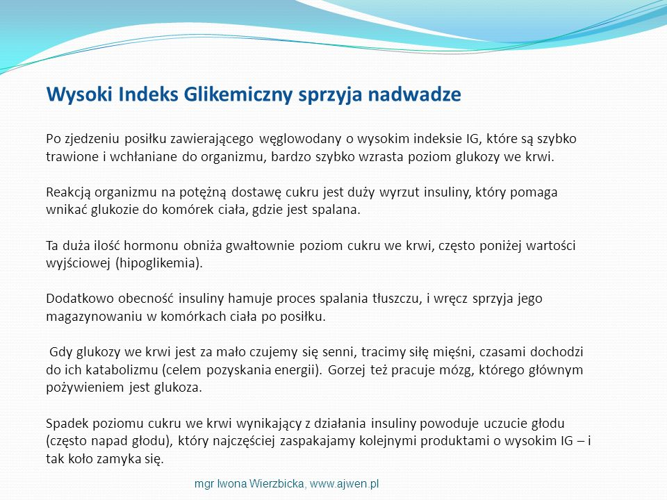 Wysoki Indeks Glikemiczny sprzyja nadwadze