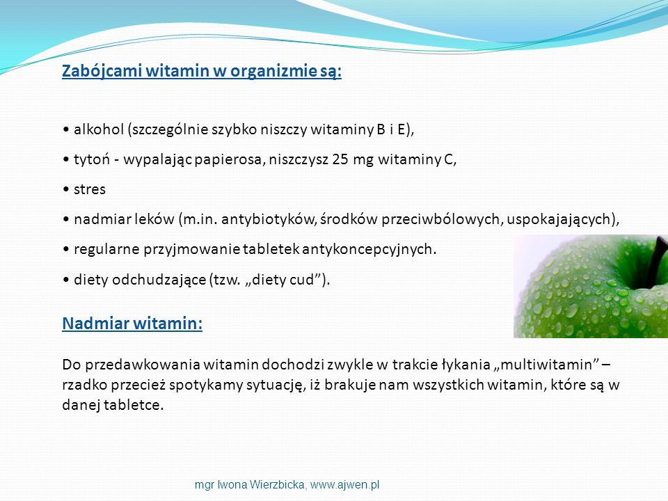 Zabójcami witamin w organizmie są: