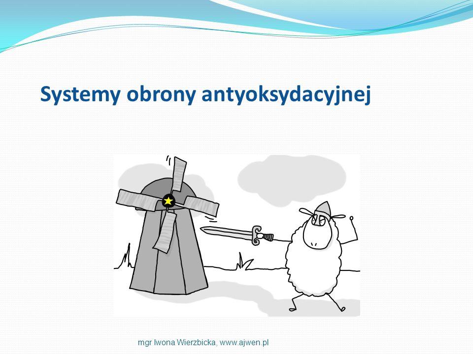 Systemy obrony antyoksydacyjnej