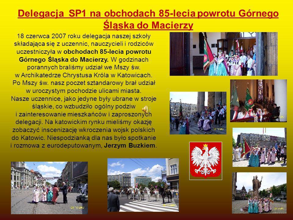 Delegacja SP1 na obchodach 85-lecia powrotu Górnego Śląska do Macierzy