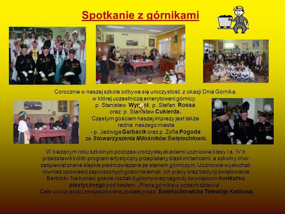 Spotkanie z górnikami Corocznie w naszej szkole odbywa się uroczystość z okazji Dnia Górnika, w której uczestniczą emerytowani górnicy: