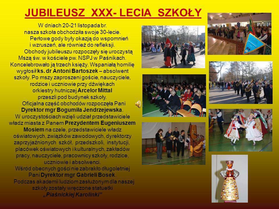 """JUBILEUSZ XXX- LECIA SZKOŁY """"Piaśnickiej Karolinki"""