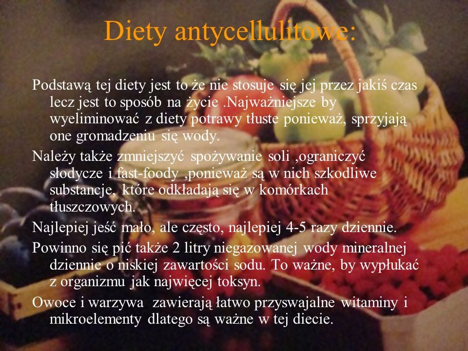 Diety antycellulitowe: