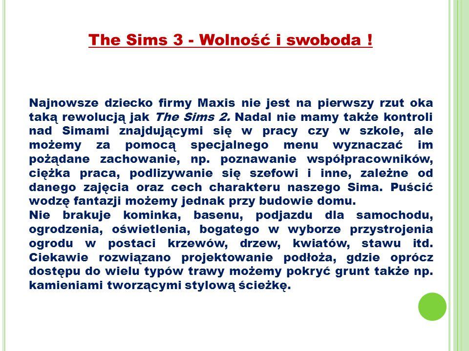 The Sims 3 - Wolność i swoboda !