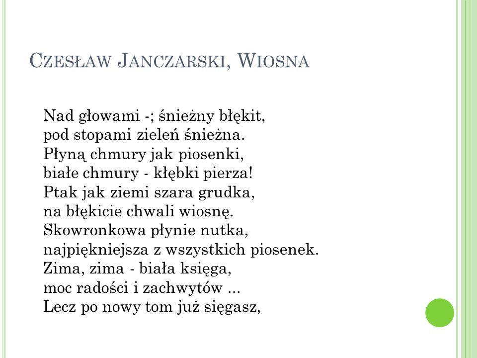 Czesław Janczarski, Wiosna
