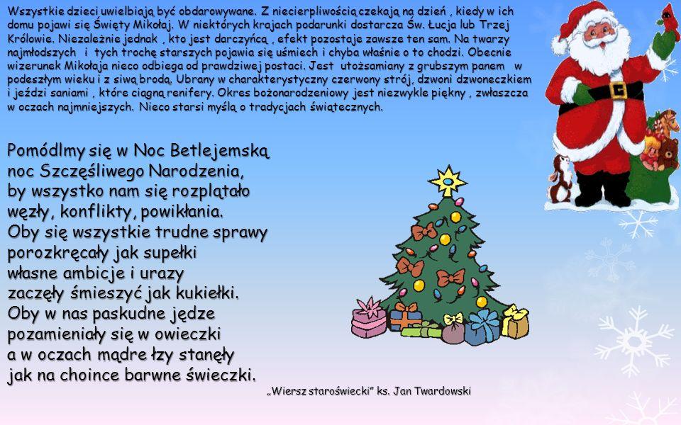 Pomódlmy się w Noc Betlejemską noc Szczęśliwego Narodzenia,