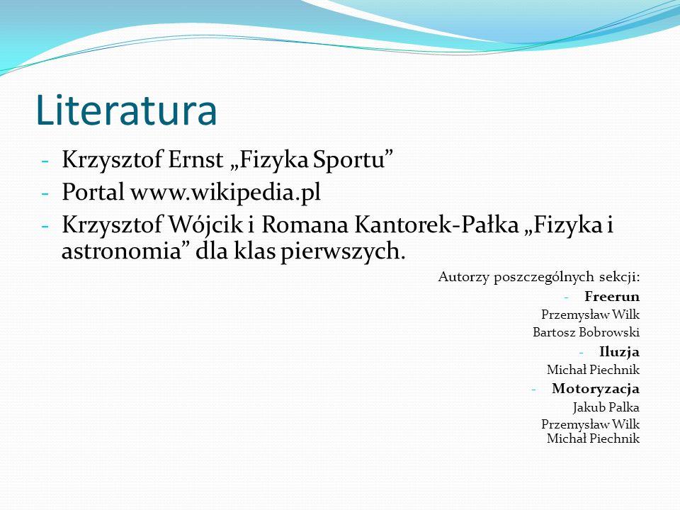 """Literatura Krzysztof Ernst """"Fizyka Sportu Portal www.wikipedia.pl"""