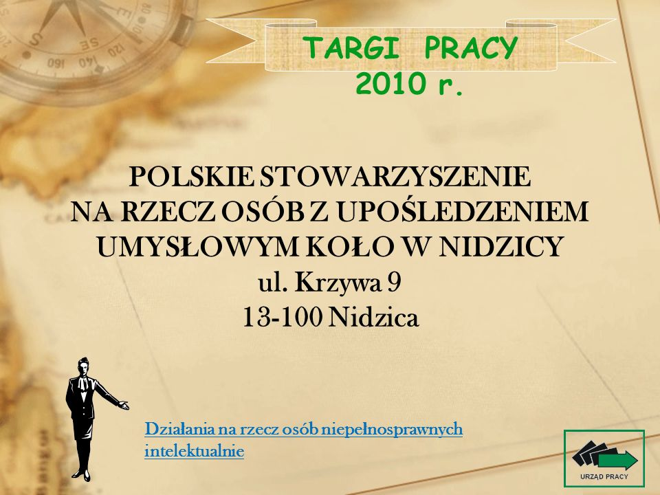 POLSKIE STOWARZYSZENIE NA RZECZ OSÓB Z UPOŚLEDZENIEM