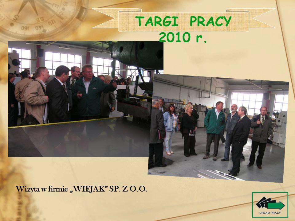 """TARGI PRACY 2010 r. Wizyta w firmie """"WIEJAK SP. Z O.O."""