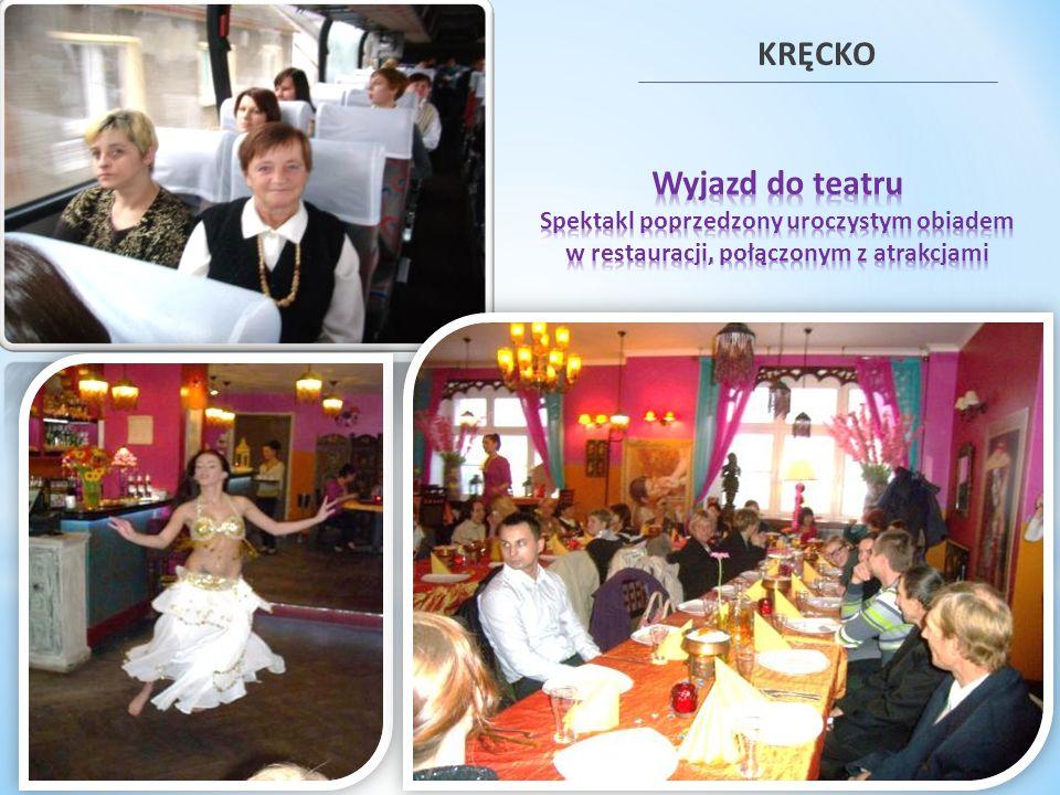 KRĘCKO Wyjazd do teatru Spektakl poprzedzony uroczystym obiadem w restauracji, połączonym z atrakcjami.