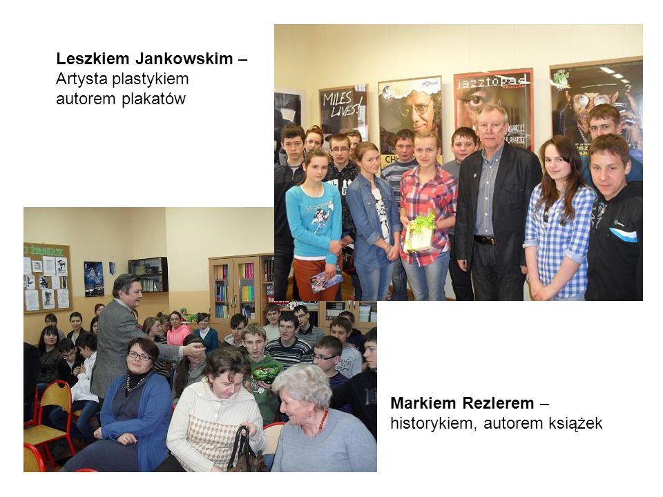 Leszkiem Jankowskim – Artysta plastykiem autorem plakatów.