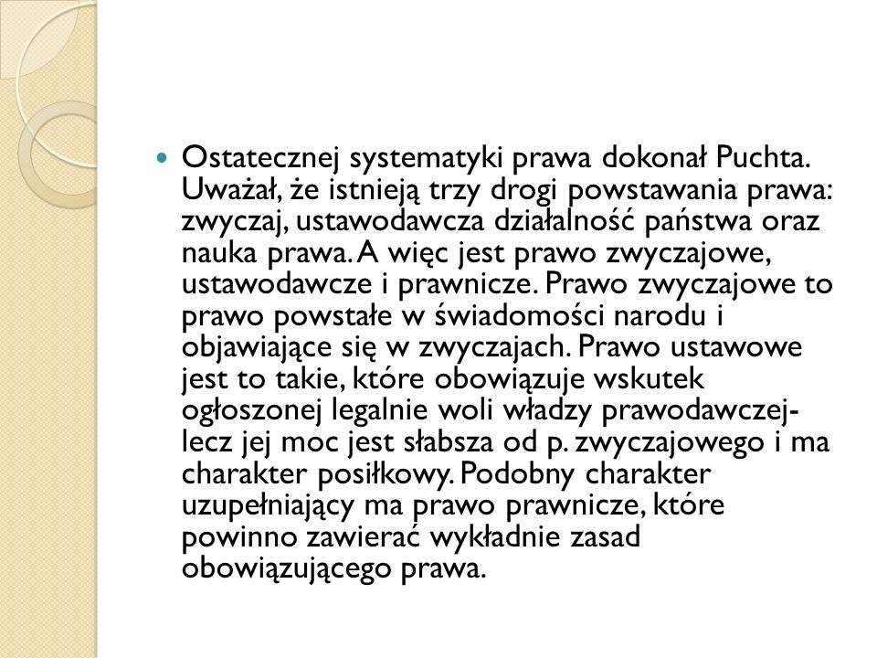 Ostatecznej systematyki prawa dokonał Puchta