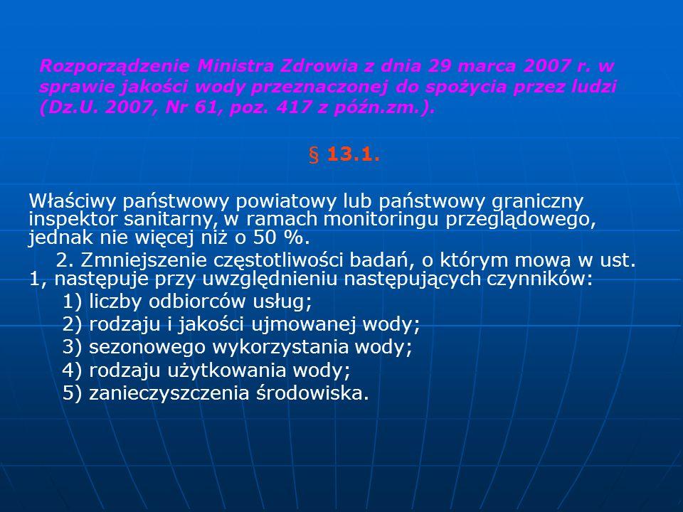 1) liczby odbiorców usług; 2) rodzaju i jakości ujmowanej wody;