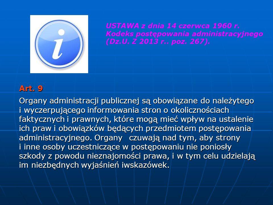 USTAWA z dnia 14 czerwca 1960 r. Kodeks postępowania administracyjnego (Dz.U. Z 2013 r.. poz. 267).