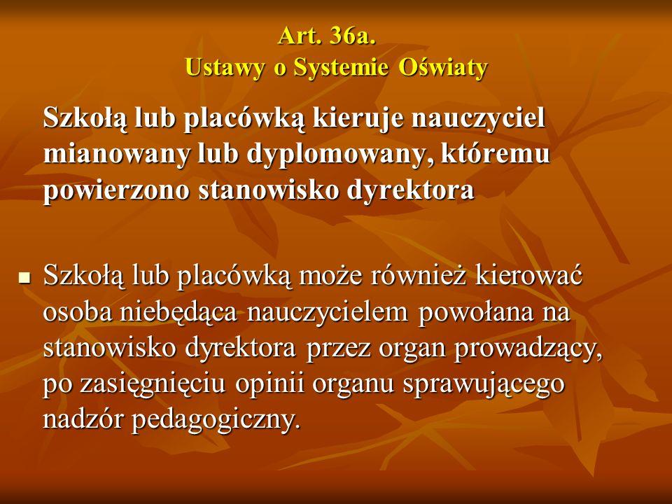 Art. 36a. Ustawy o Systemie Oświaty