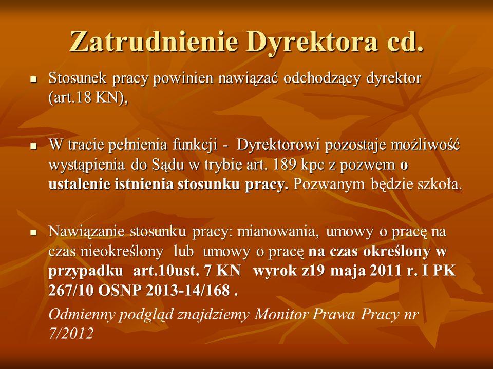 Zatrudnienie Dyrektora cd.