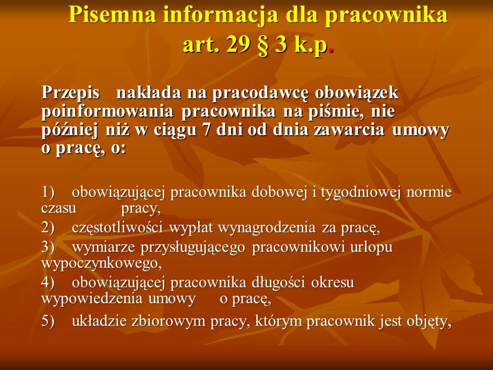 Pisemna informacja dla pracownika art. 29 § 3 k.p.