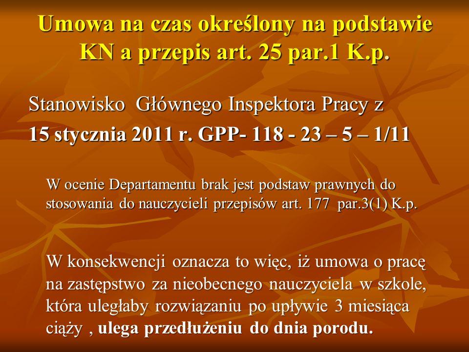 Umowa na czas określony na podstawie KN a przepis art. 25 par.1 K.p.