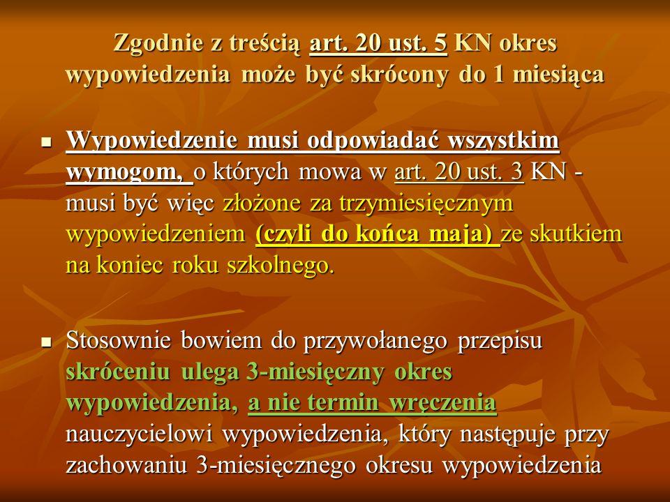 Zgodnie z treścią art. 20 ust