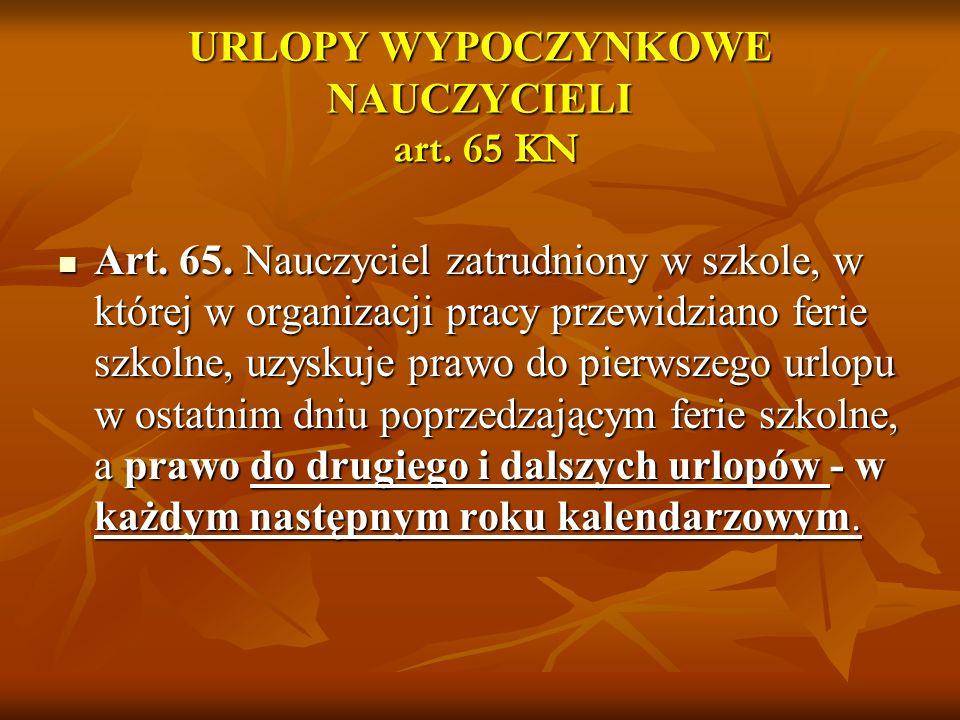 URLOPY WYPOCZYNKOWE NAUCZYCIELI art. 65 KN