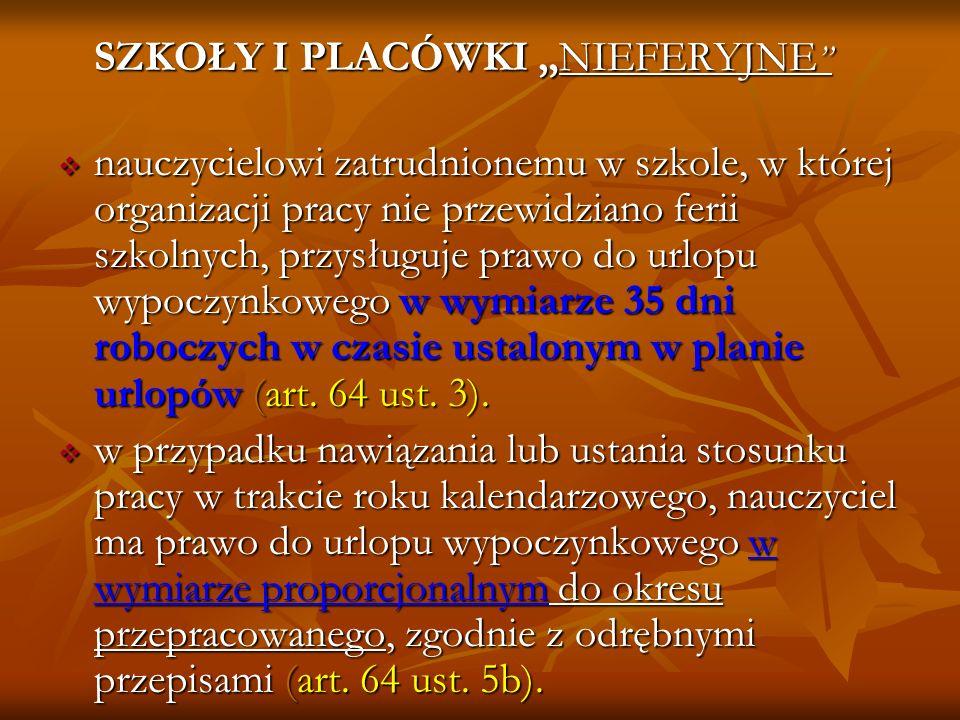 """SZKOŁY I PLACÓWKI """"NIEFERYJNE"""