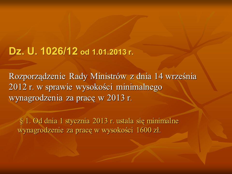 Dz. U. 1026/12 od 1.01.2013 r.