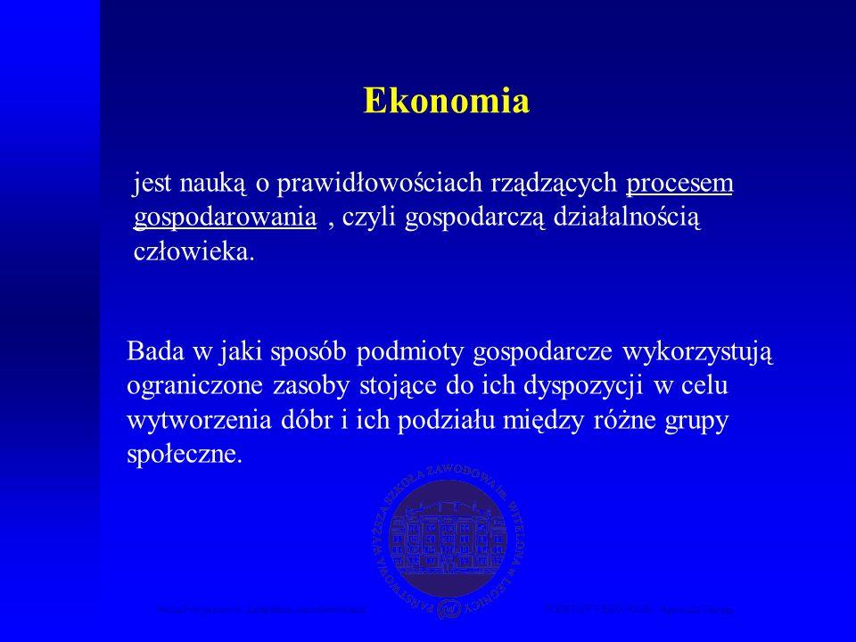 Ekonomia jest nauką o prawidłowościach rządzących procesem gospodarowania , czyli gospodarczą działalnością człowieka.