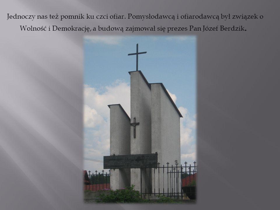 Jednoczy nas też pomnik ku czci ofiar