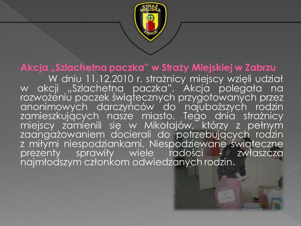"""Akcja """"Szlachetna paczka w Straży Miejskiej w Zabrzu W dniu 11. 12"""