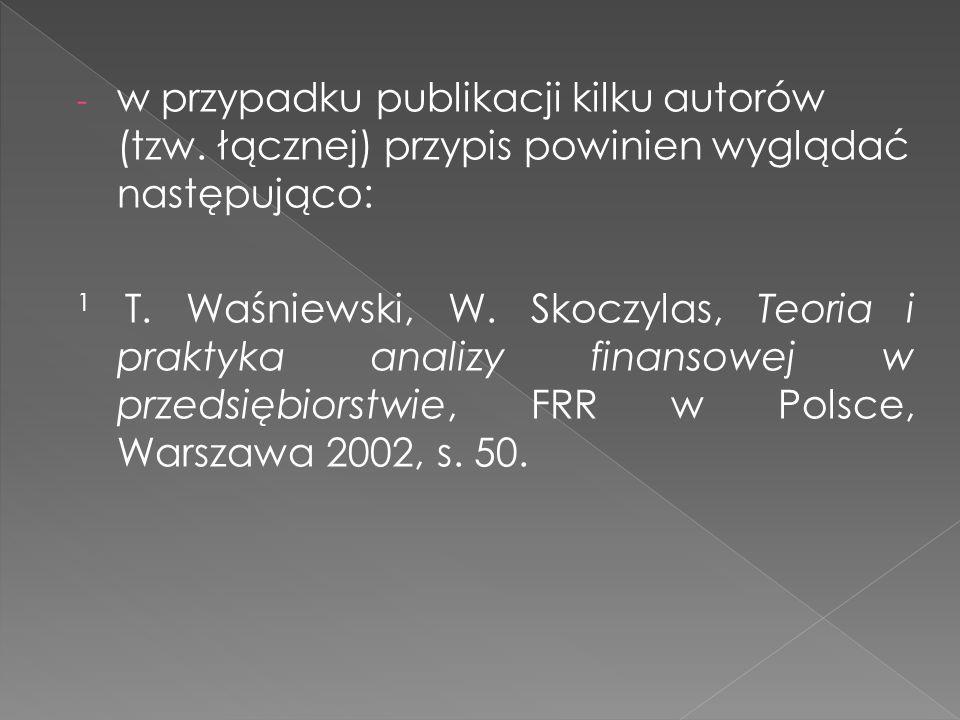 w przypadku publikacji kilku autorów (tzw
